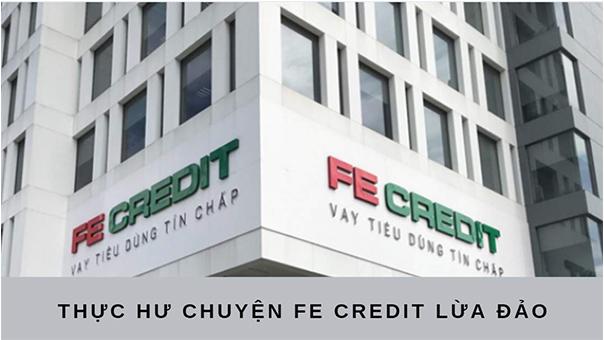 Thực hư thông tin FE CREDIT lừa đảo khách hàng?